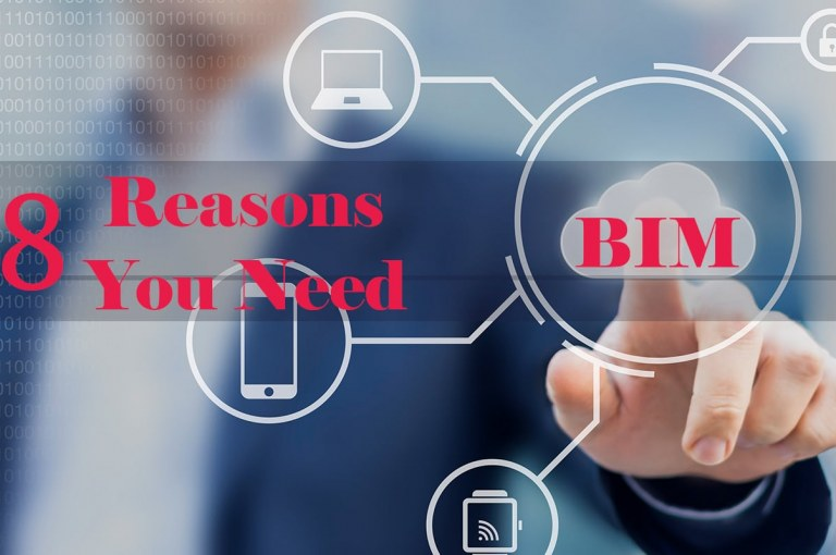 8 Reasons You Need Building Information Modeling (BIM) [PDF]
