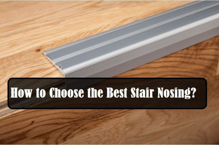 How to Choose the Best Stair Nosing? [PDF]