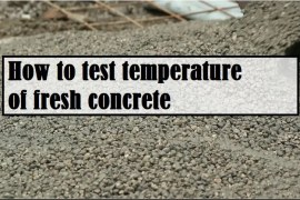 How to Test the Temperature of Fresh Concrete as per ASTM?