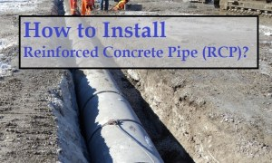 How to Install Reinforced Concrete Pipe (RCP)?