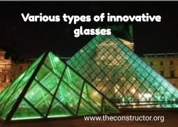What are the different types of glasses that can be use in the building construction?