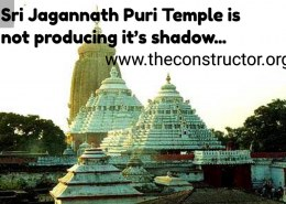Why Sri Jagannath Puri Temple is not producing it's shadow?