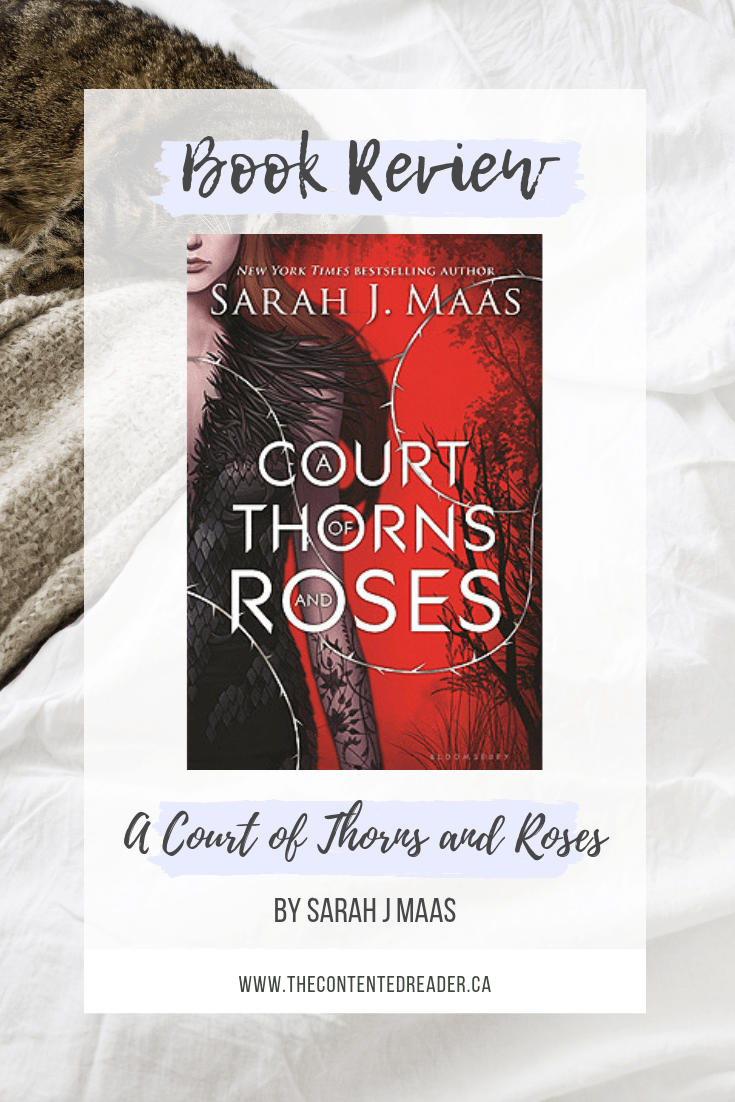A Court of Thorns and Roses by Sarah J. Maas - The Contented Reader