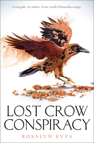 Lost Crow Conspiracy by Rosalyn Eves - The Contented Reader