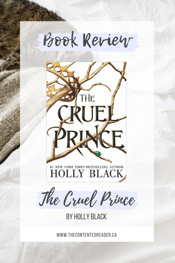 The Cruel Prince by Holly Black - The Contented Reader