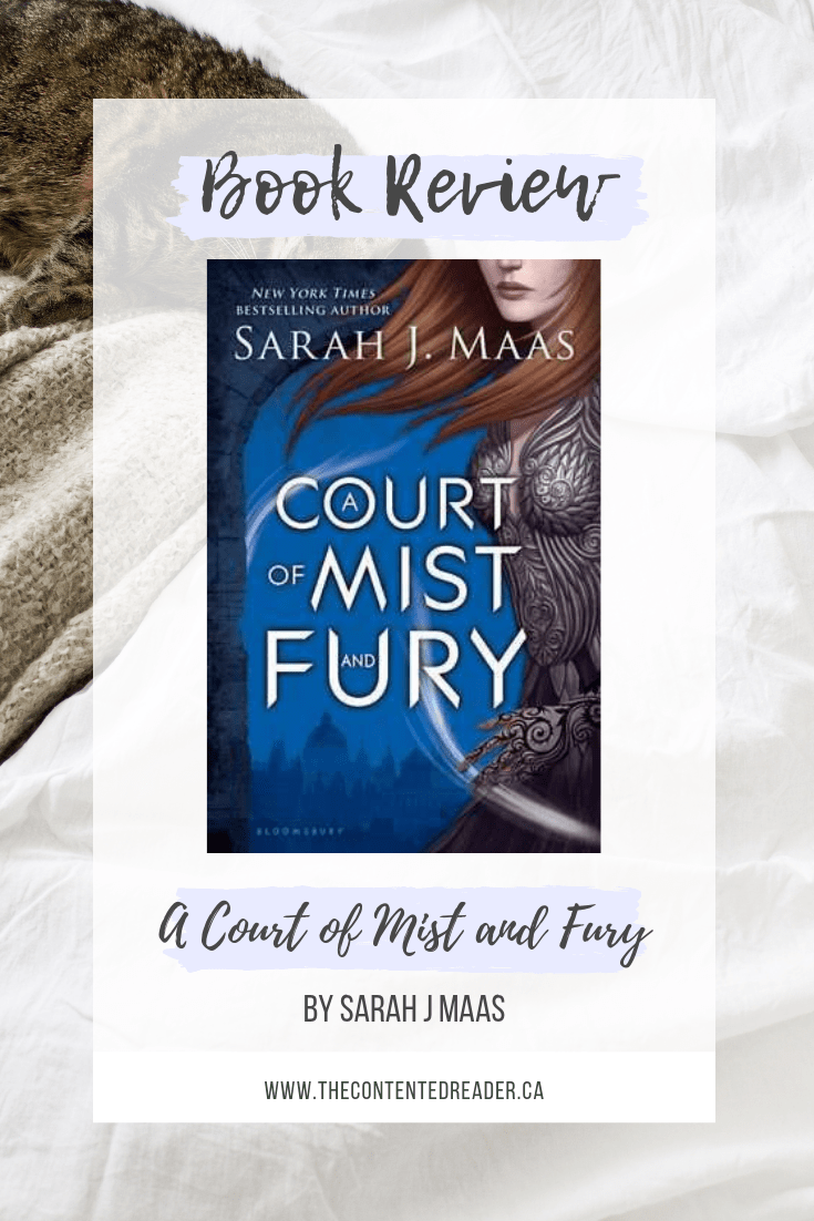 A Court of Mist and Fury by Sarah J Maas - The Contented Reader