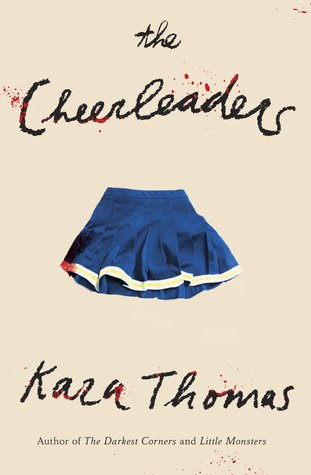 The Cheerleaders by Kara Thomas - The Contented Reader