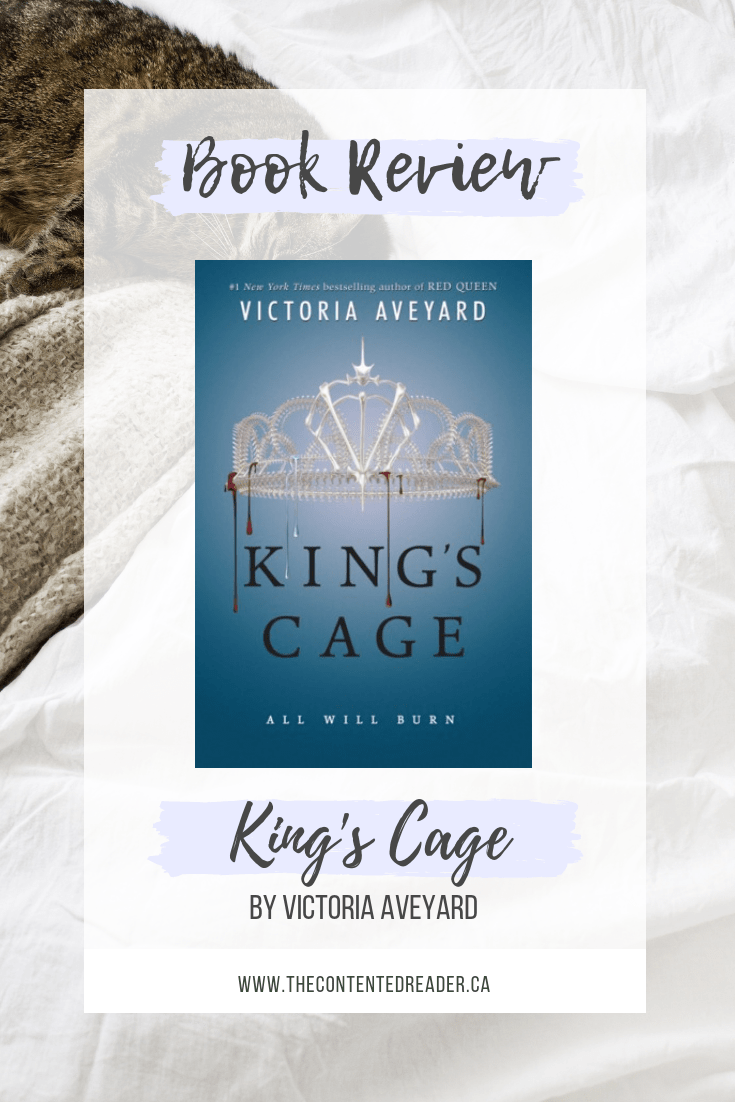 King's Cage by Victoria Aveyard - The Contented Reader