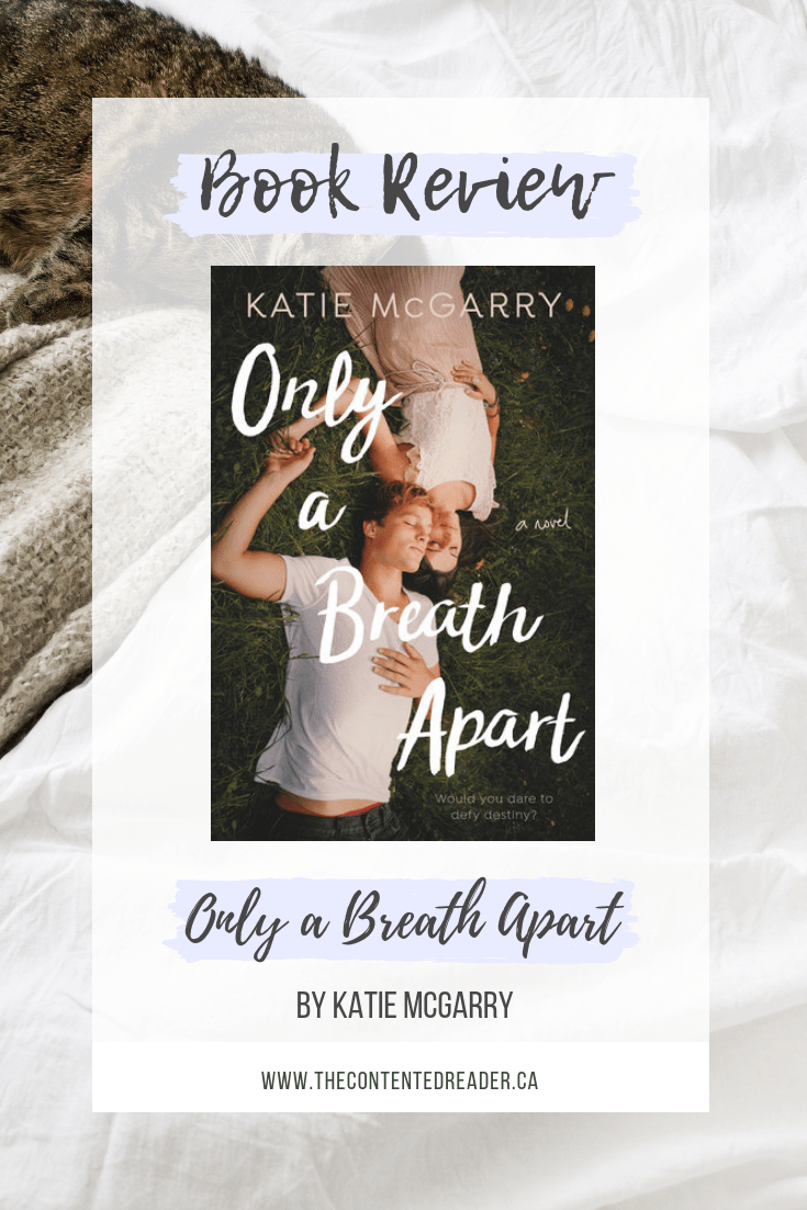 Only a Breath Apart by Katie McGarry - The Contented Reader