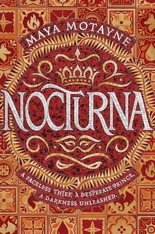 Nocturna by Maya Motayne - The Contented Reader