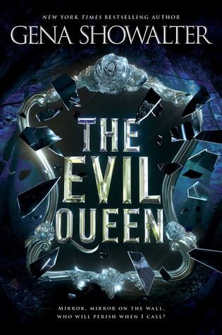 The Evil Queen by Gena Showalter - The Contented Reader