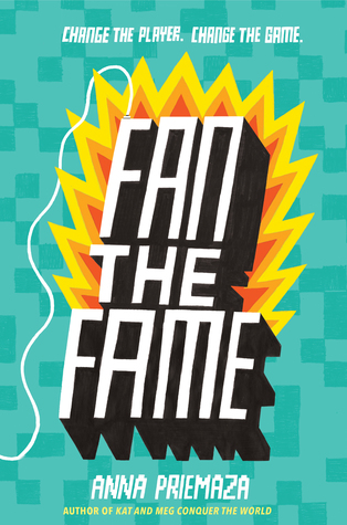 Fan the Fame by Anna Priemaza - The Contented Reader