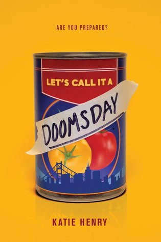 Let's Call It A Doomsday by Katie Henry - The Contented Reader