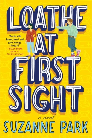 Loathe at First Sight by Suzanne Park by Suzanne Park Book Cover