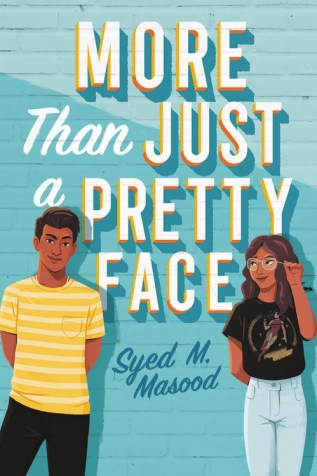 More Than Just a Pretty Face by Syed M. Masood Book Cover
