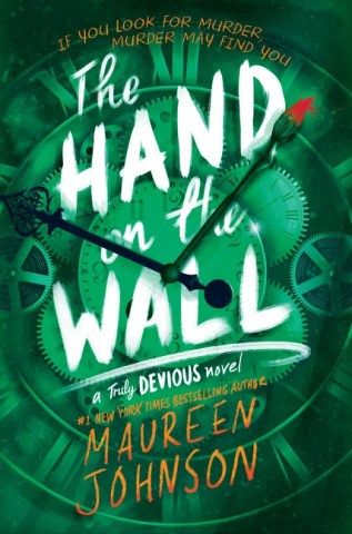 The Hand on the Wall by Maureen Johnson Book Cover