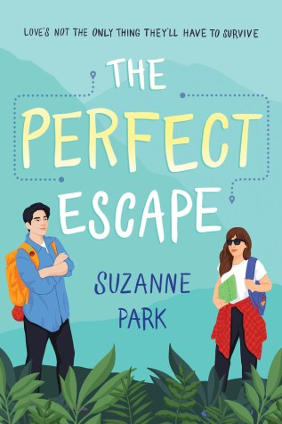 The Perfect Escape by Suzanne Park Book Cover