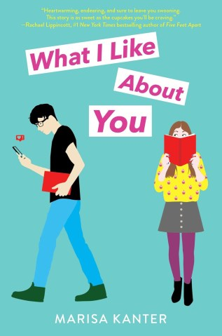What I Like About You by Marisa Kanter Book Cover