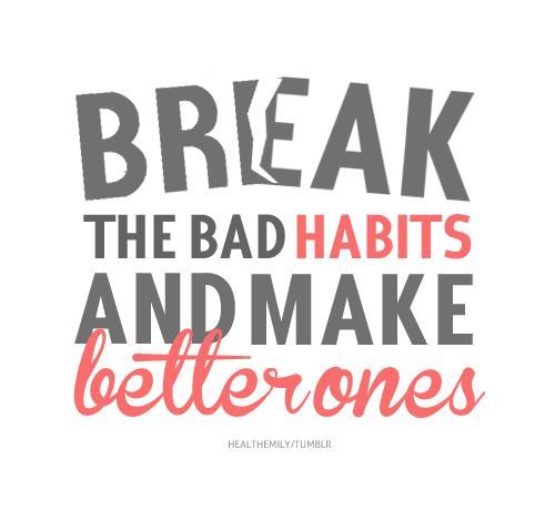 Better Habit Formation