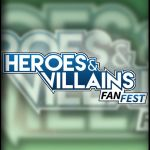 the convention collective (thumbnail) – heroes and villains fan fest