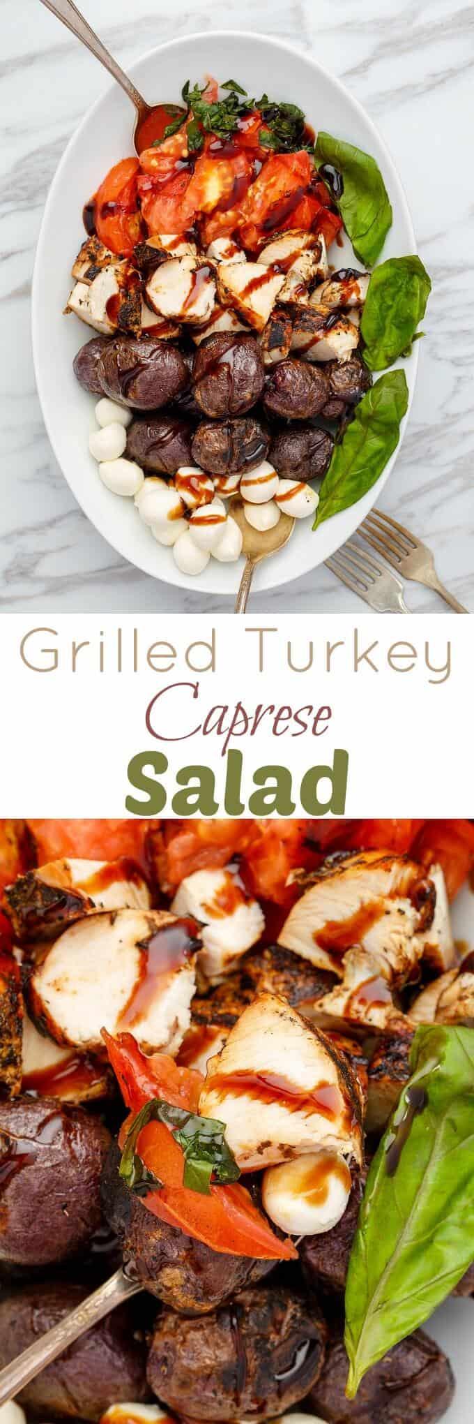 Grilled Turkey Caprese Salad