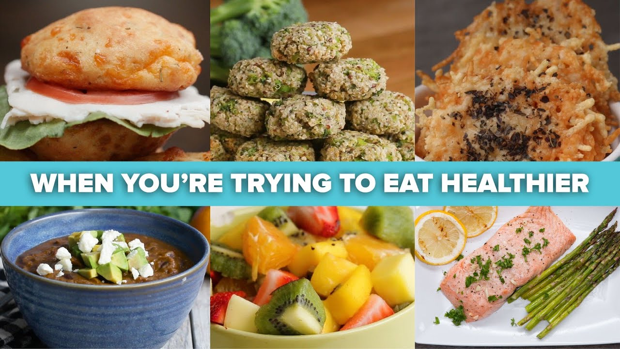 Recipes For When You're Trying To Eat Healthier