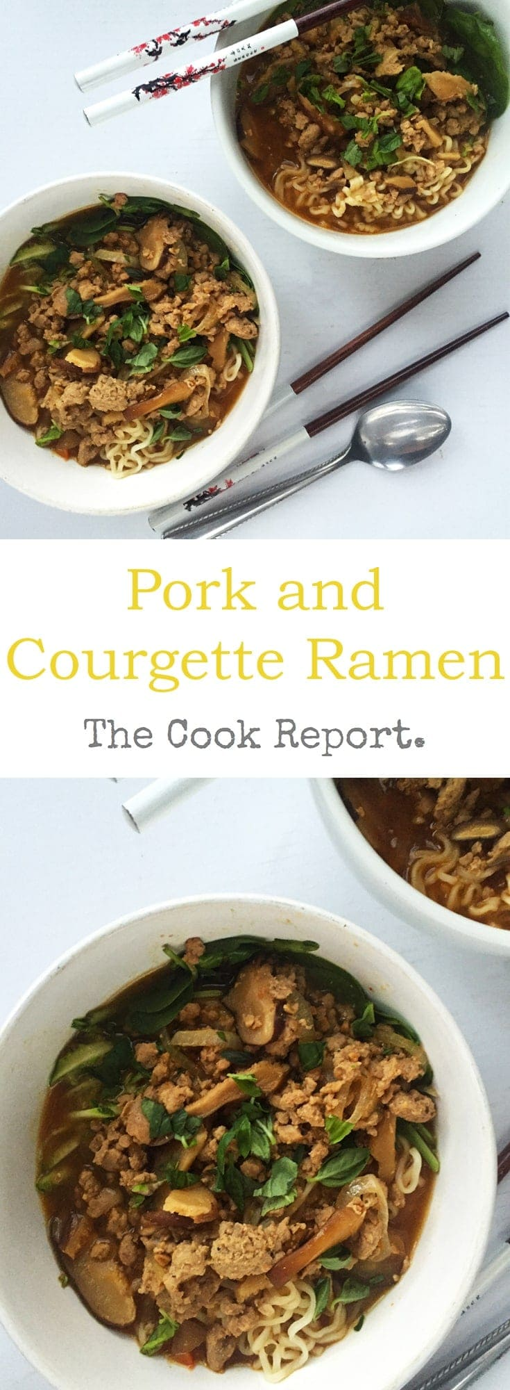 Make this pork and courgette ramen for a quick weeknight dinner. Now you can have ramen on the table in less than half an hour!