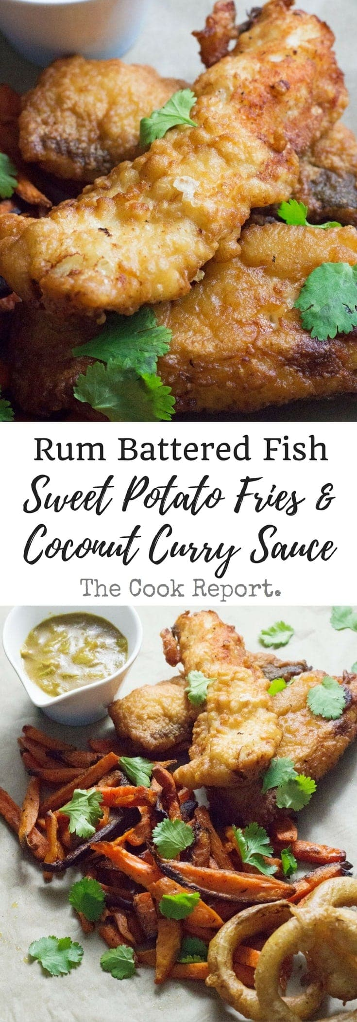 This Caribbean style fish and chips is made up of rum battered fish, sweet potato fries and an incredible coconut curry sauce!