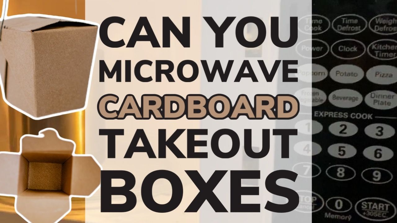 can you microwave cardboard takeout