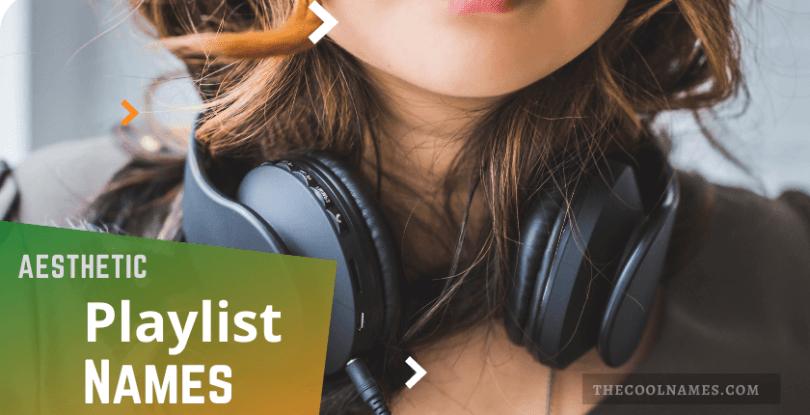 Playlist Names