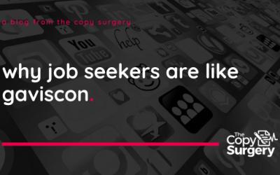 Why are Job Seekers like Gaviscon?