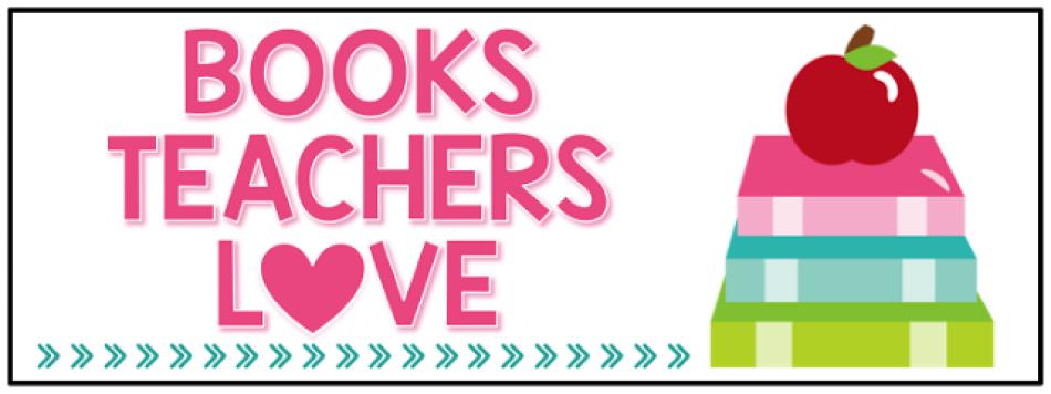 Books Teachers Love Blog Series Header