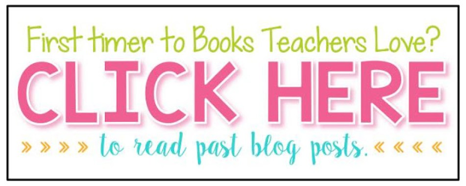 Books Teachers Love Blog Post Link