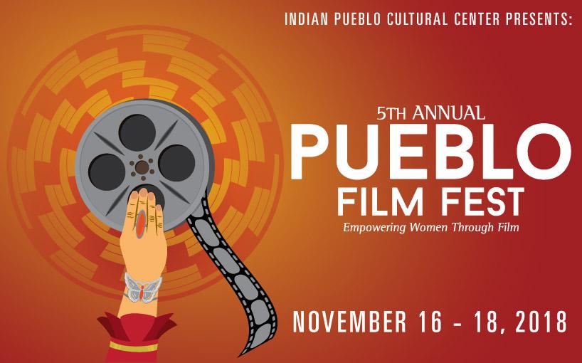 5th Annual Pueblo Film Fest – Albuquerque, NM