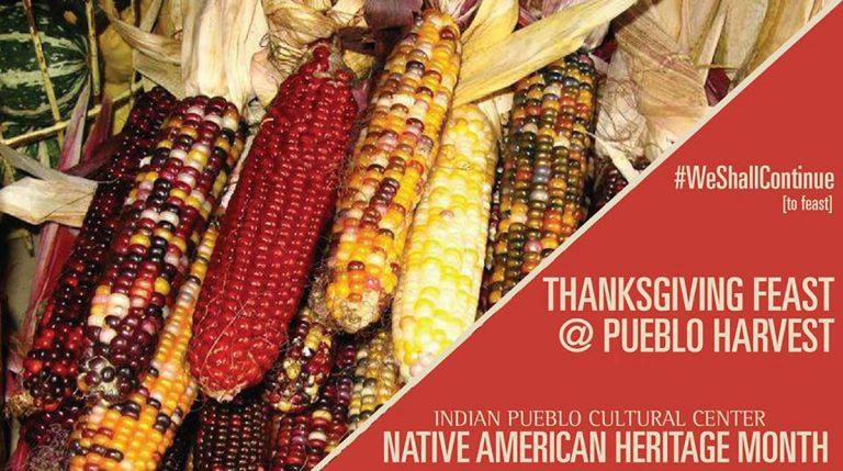Thanksgiving Feast @ Pueblo Harvest – Albuquerque, NM