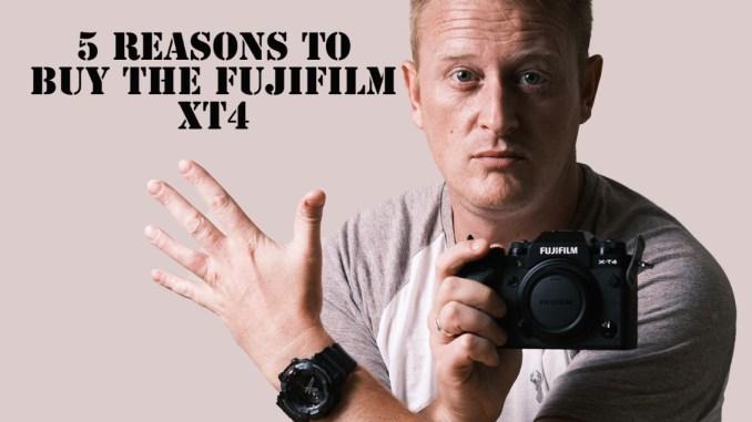 5 reasons to buy the Fujifilm XT4
