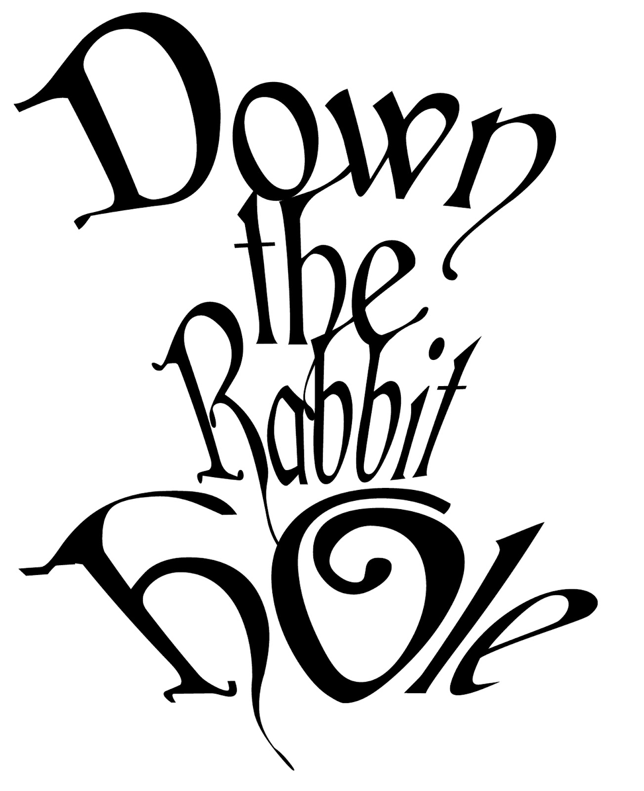 Down The Rabbit Hole Inspirational Quotes