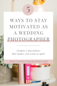 stay-motivated-as-a-wedding-photographer