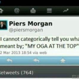 Piers Morgan's oga at the top