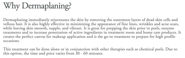 what is dermaplaning? straight form Wisdom & Youth website.