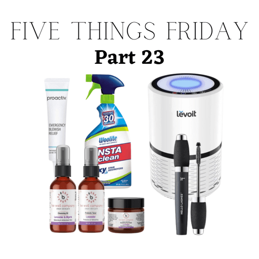 Five Things Friday Part 23!