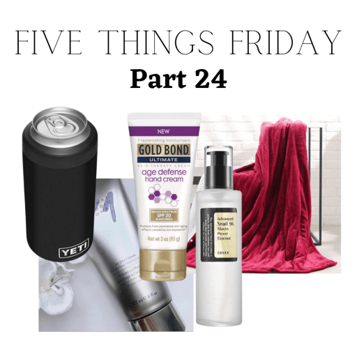 Five Things Friday Part 24!