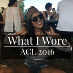 What I Wore: Austin City Limits 2016