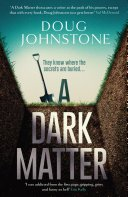 a dark matter by doug johnstone - A Dark Matter by Doug Johnstone