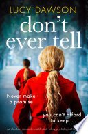 dont ever tell by lucy dawson - Review: Don't Ever Tell by Lucy Dawson