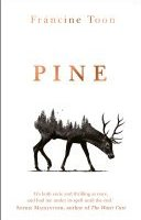 pine by francine toon - Book Review: Pine by Francine Toon