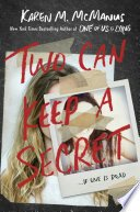 two can keep a secret by karen m mcmanus - Two Can Keep a Secret by Karen M. McManus