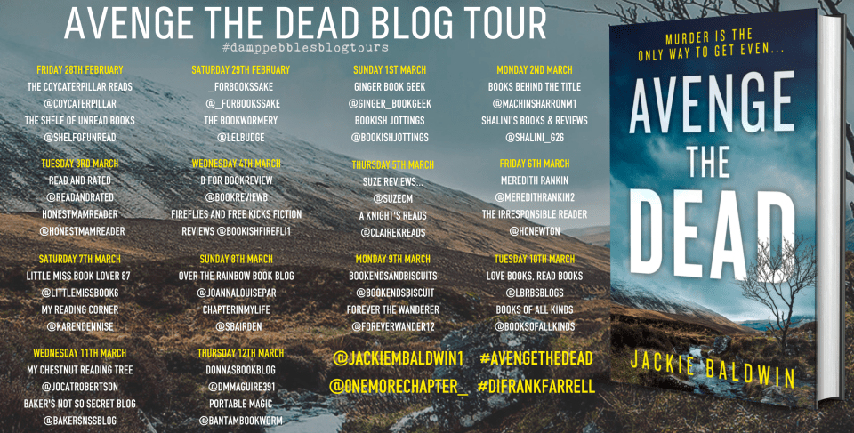 Avenge the Dead banner - Blog Tour: Avenge The Dead (Frank Farrell #3) by Jackie Baldwin