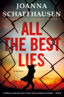 all the best lies by joanna schaffhausen - Review: All The Best Lies by Joanna Schaffhausen