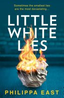 little white lies by philippa east - Blog Tour: Little White Lies by Philippa East